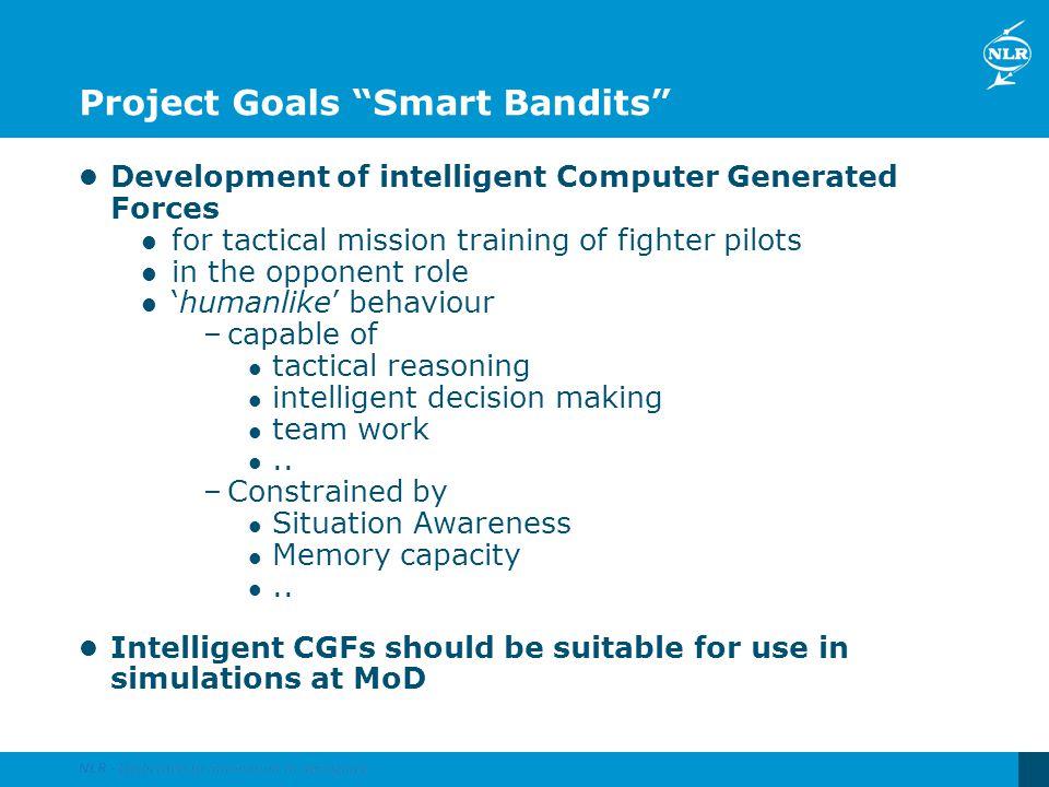 Project Goals Smart Bandits