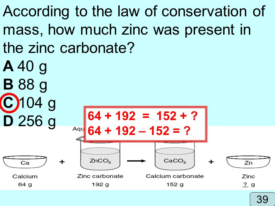 According to the law of conservation of mass, how much zinc was present in the zinc carbonate