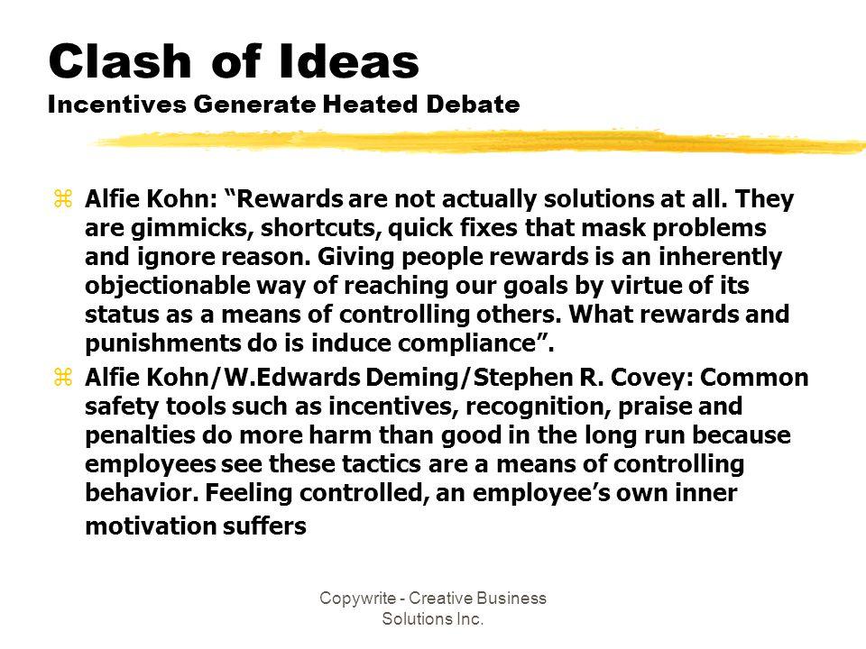 Clash of Ideas Incentives Generate Heated Debate