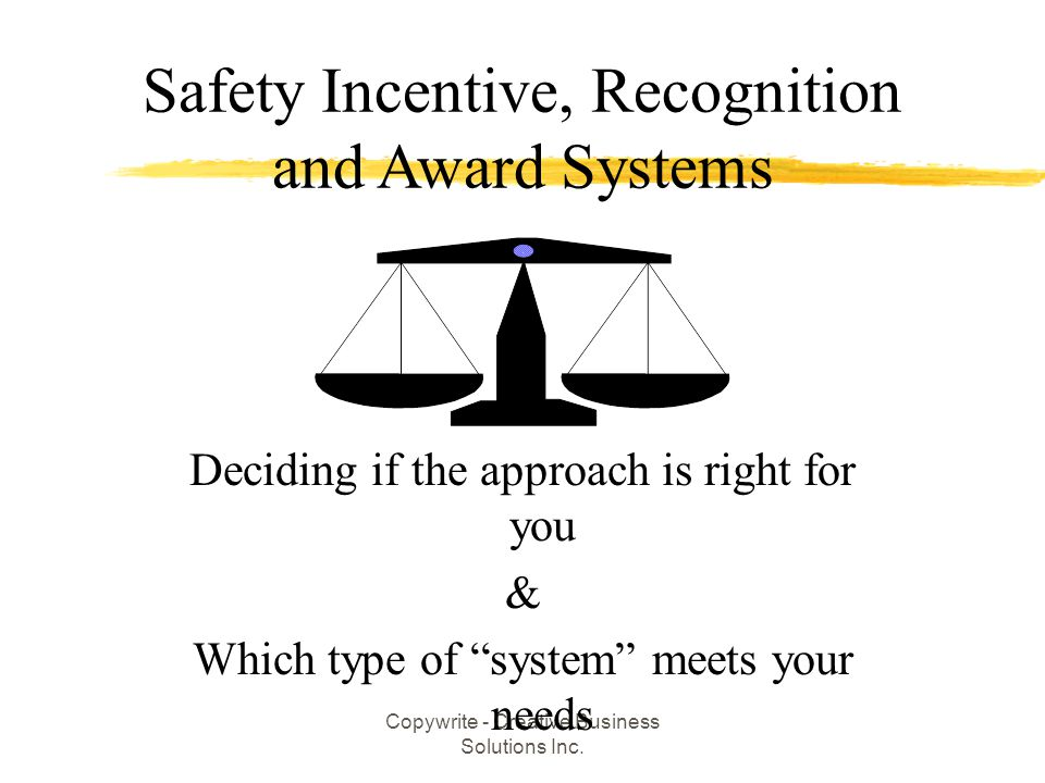 Safety Incentive, Recognition and Award Systems