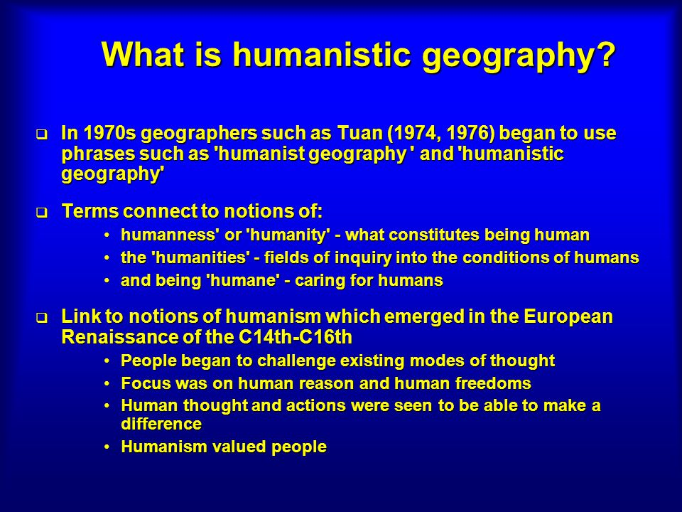 What is humanistic geography