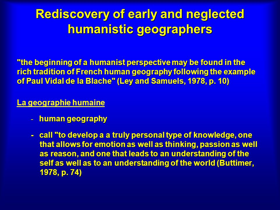 Rediscovery of early and neglected humanistic geographers