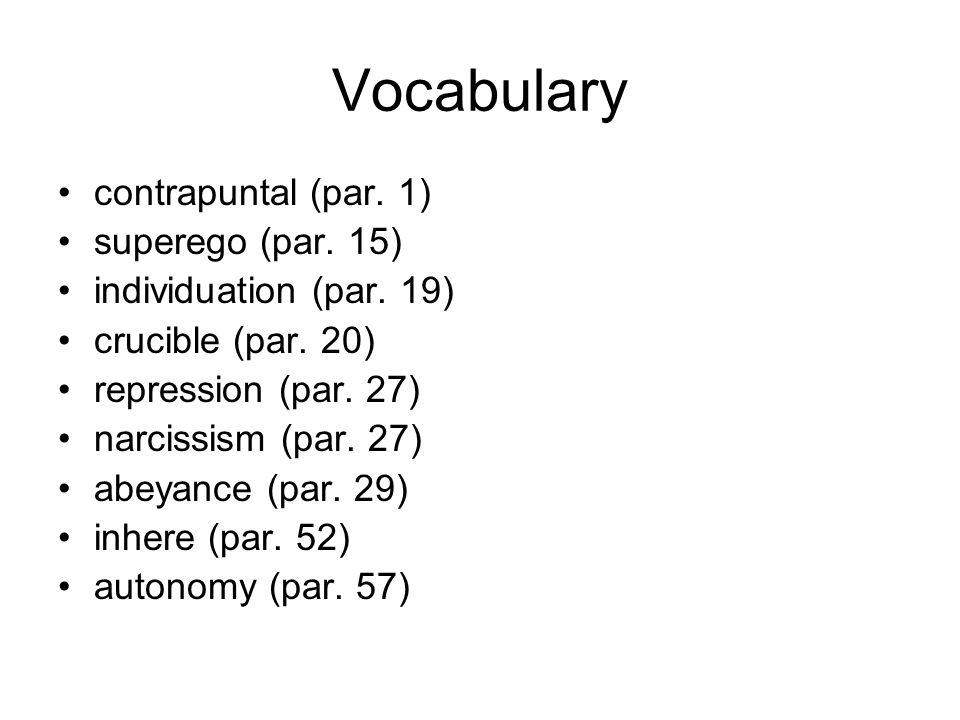 Vocabulary contrapuntal (par. 1) superego (par. 15)