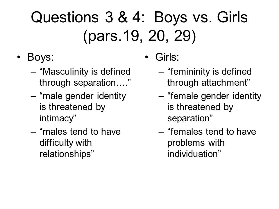 Questions 3 & 4: Boys vs. Girls (pars.19, 20, 29)