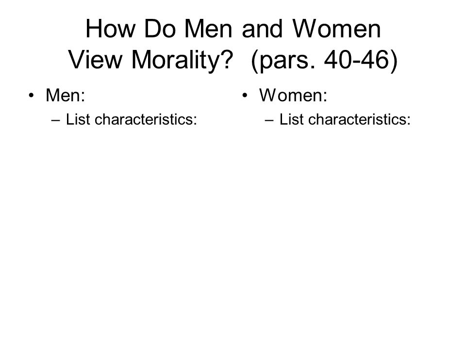 How Do Men and Women View Morality (pars. 40-46)