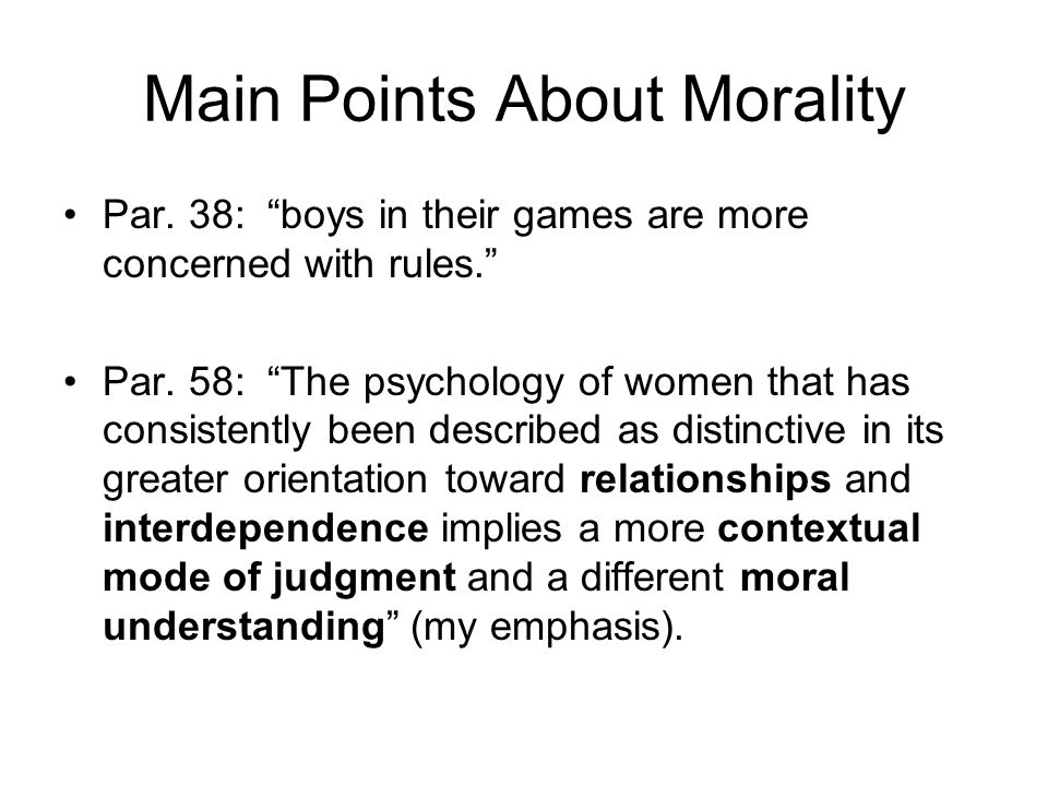 Main Points About Morality