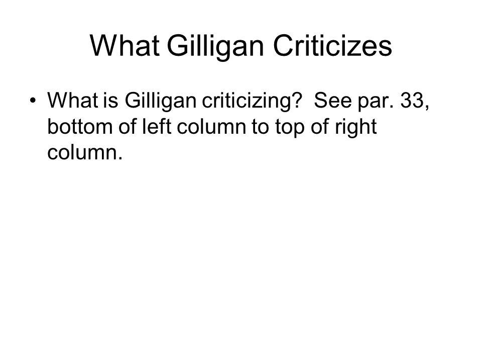 What Gilligan Criticizes