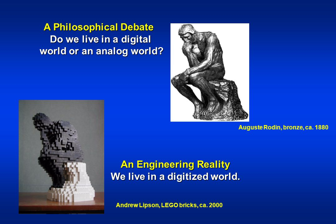 A Philosophical Debate Do we live in a digital