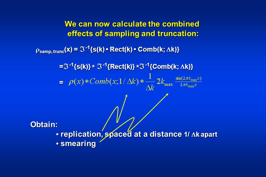We can now calculate the combined effects of sampling and truncation: