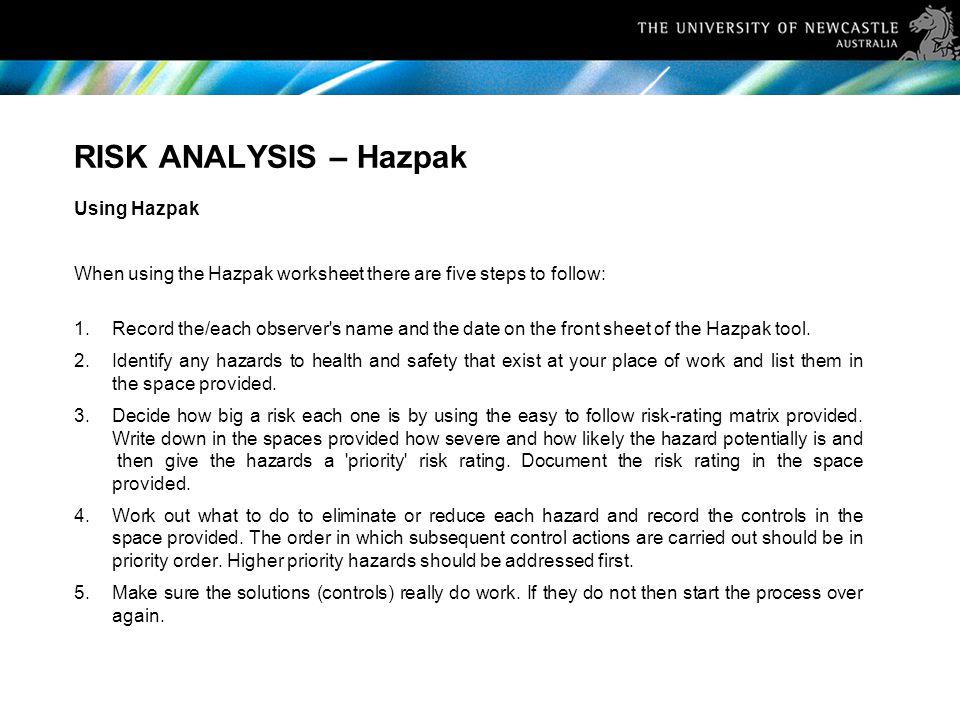 RISK ANALYSIS – Hazpak Using Hazpak