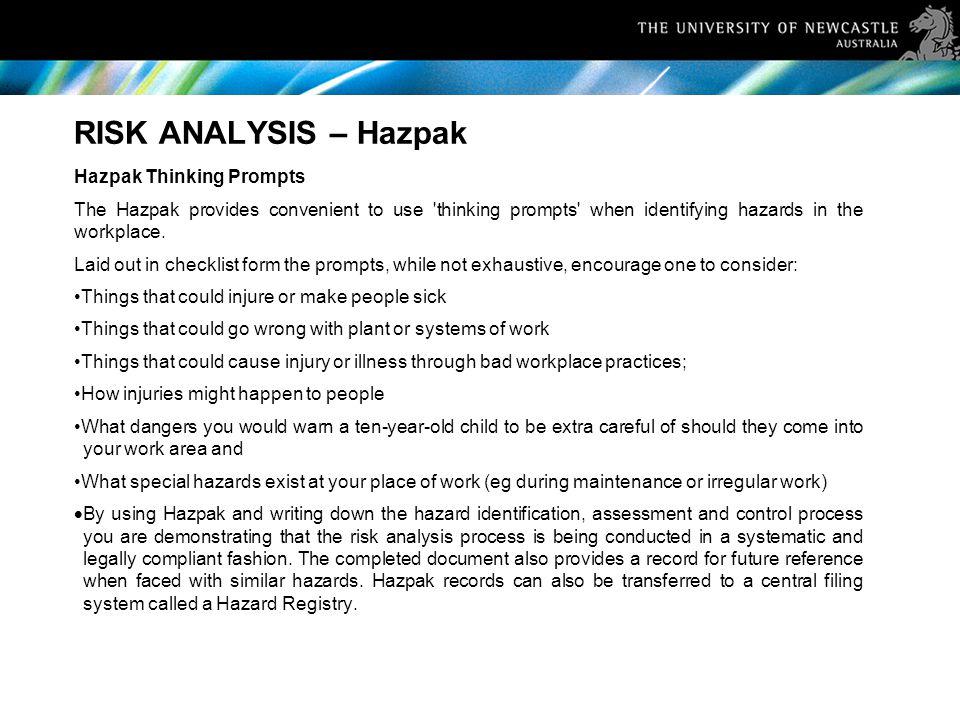 RISK ANALYSIS – Hazpak Hazpak Thinking Prompts