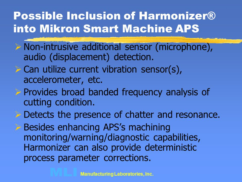 Possible Inclusion of Harmonizer® into Mikron Smart Machine APS