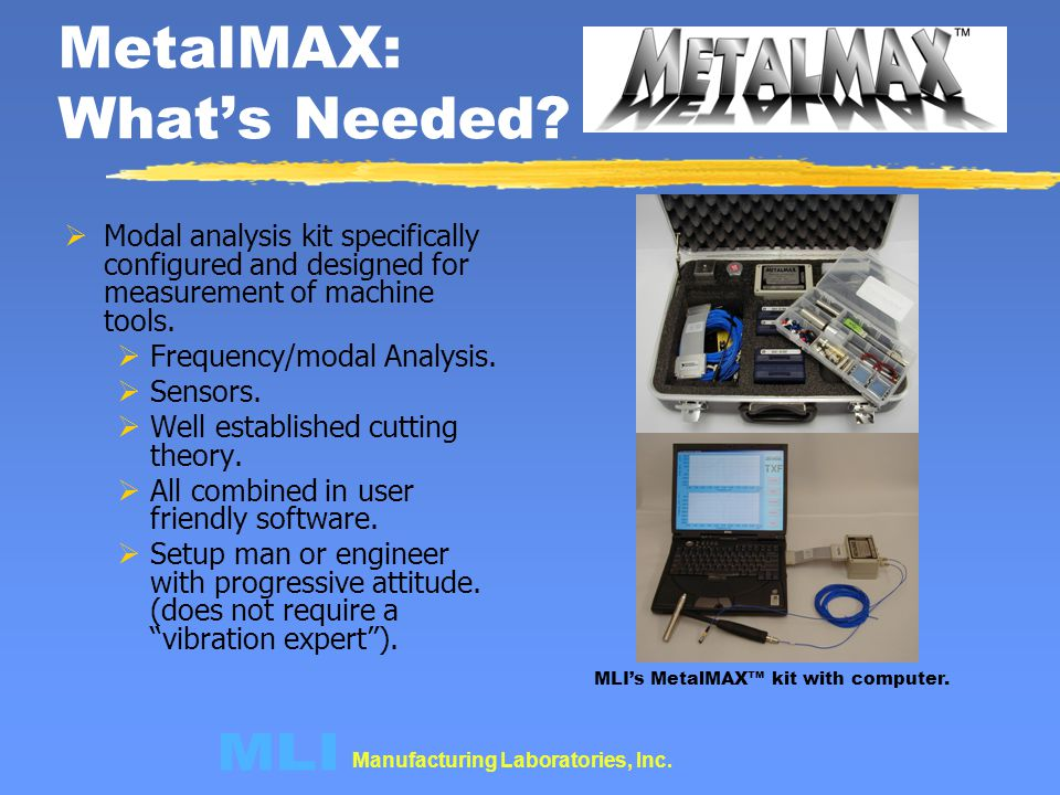 MetalMAX: What's Needed