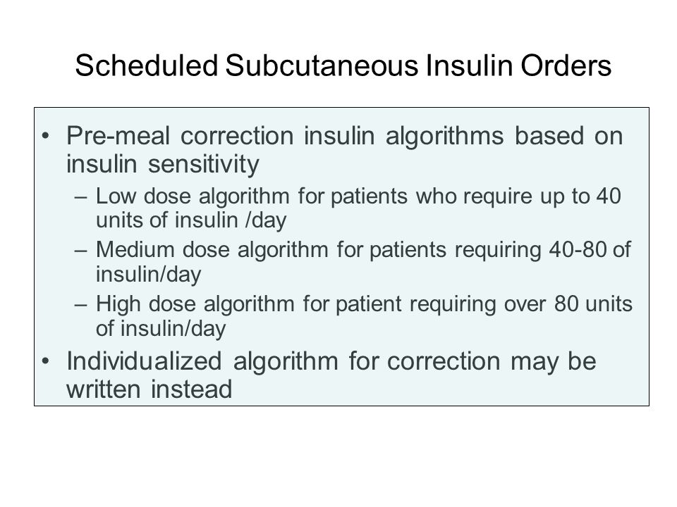 Scheduled Subcutaneous Insulin Orders