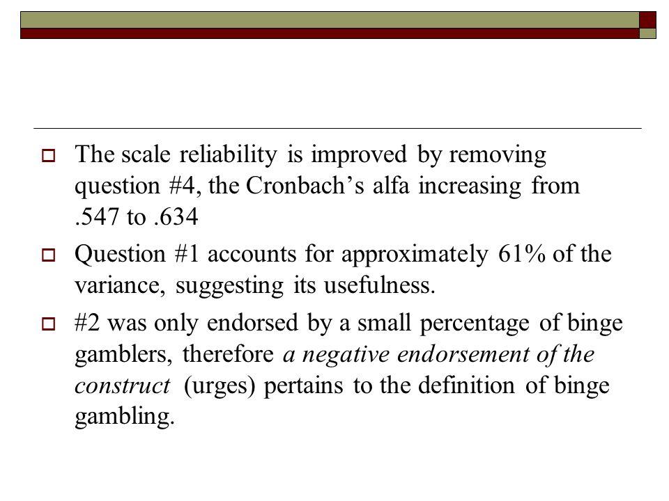 The scale reliability is improved by removing question #4, the Cronbach's alfa increasing from .547 to .634