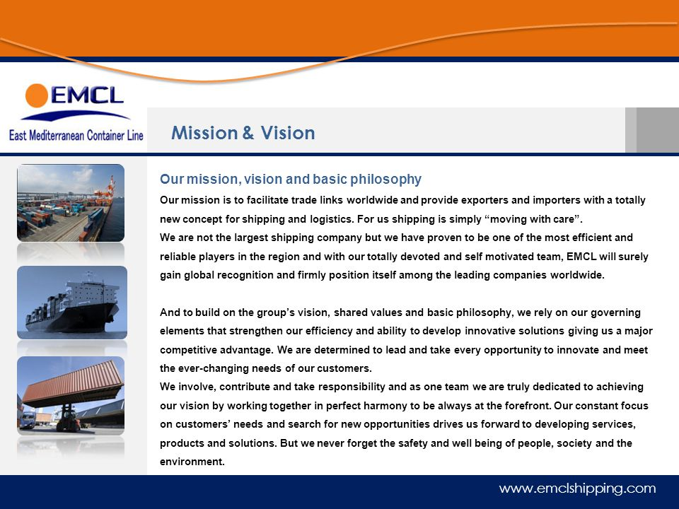 Mission & Vision Our mission, vision and basic philosophy
