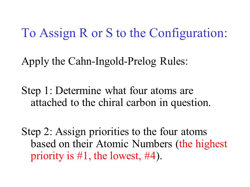To Assign R or S to the Configuration: