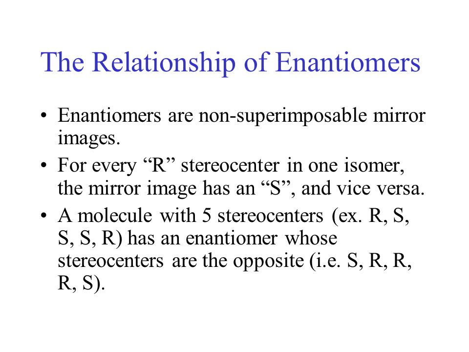 The Relationship of Enantiomers