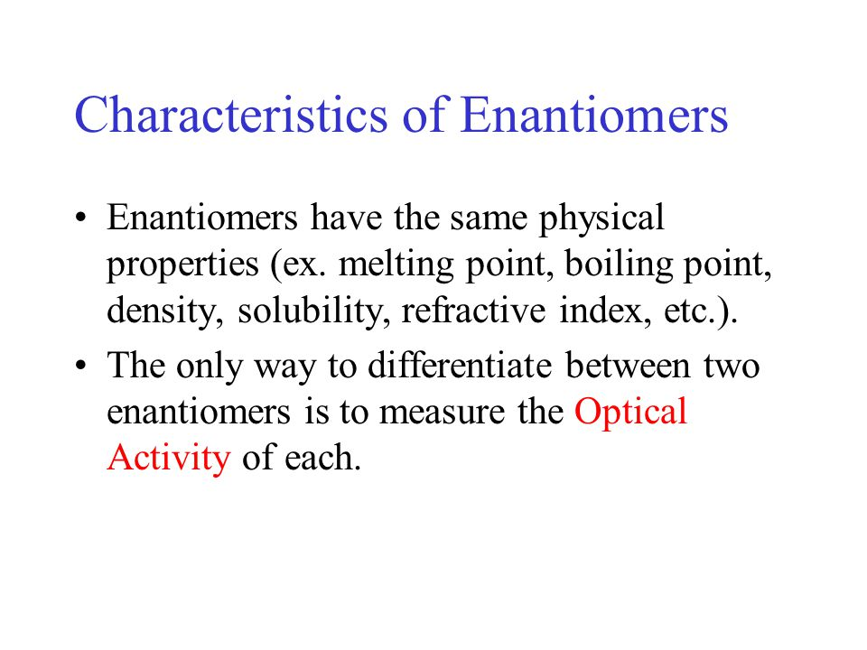 Characteristics of Enantiomers