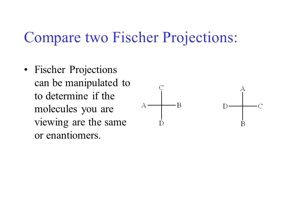 Compare two Fischer Projections: