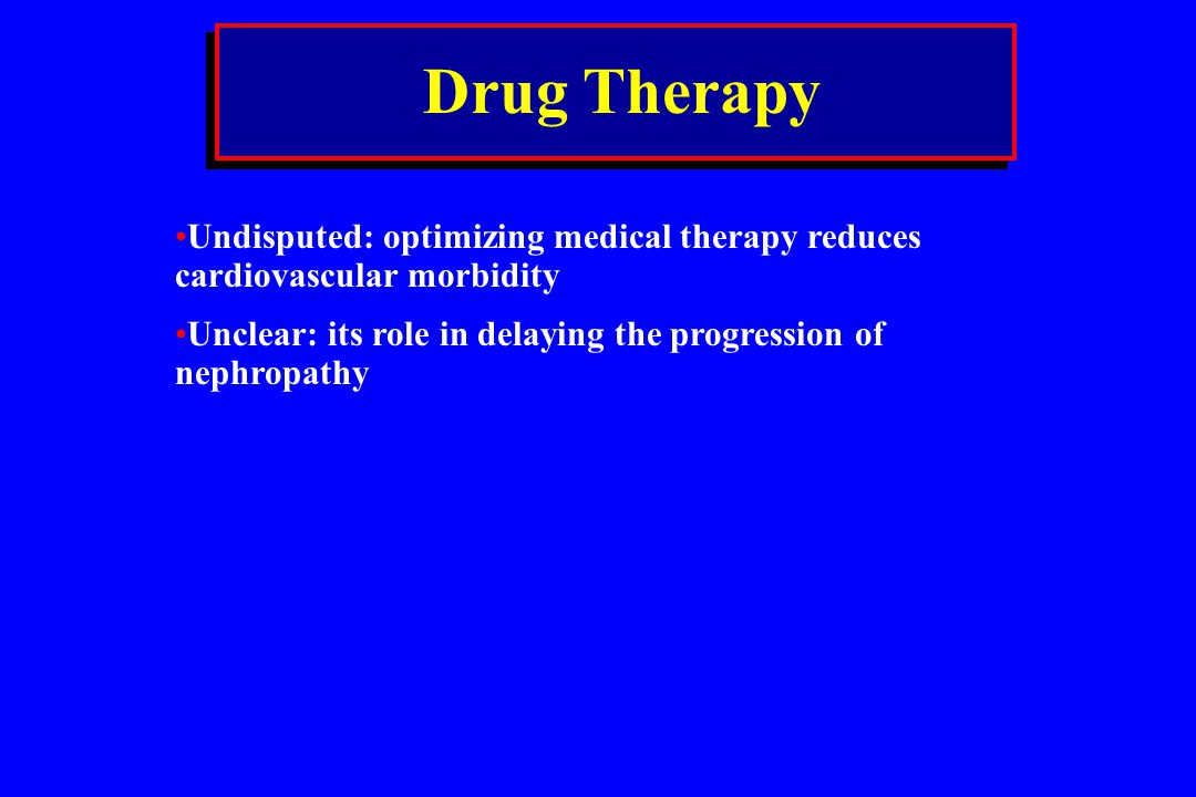 Drug Therapy Undisputed: optimizing medical therapy reduces cardiovascular morbidity.
