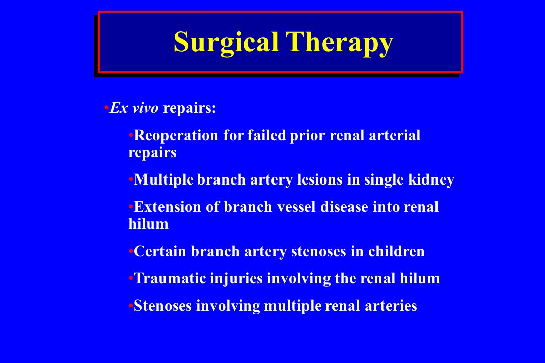 Surgical Therapy Ex vivo repairs: