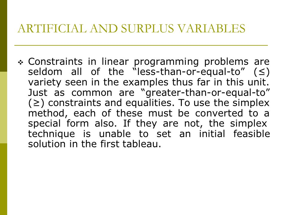 ARTIFICIAL AND SURPLUS VARIABLES