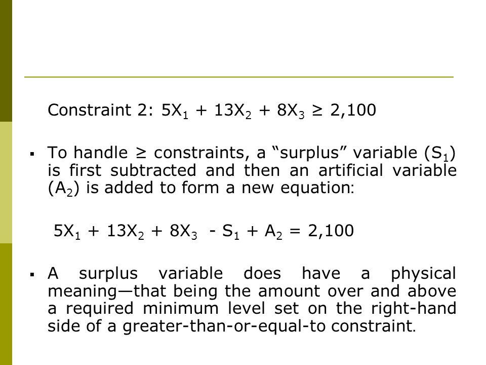 Constraint 2: 5X1 + 13X2 + 8X3 ≥ 2,100