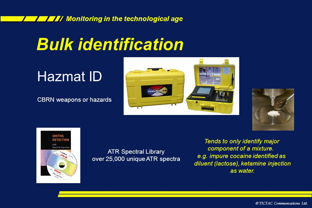 Bulk identification Hazmat ID CBRN weapons or hazards