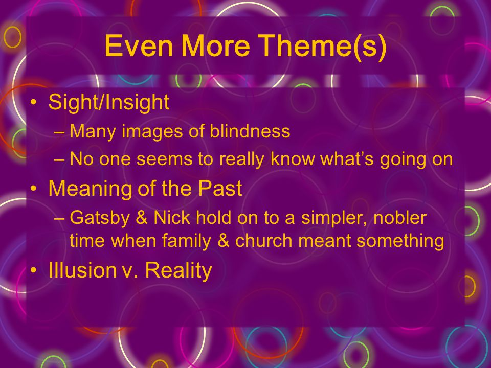 Even More Theme(s) Sight/Insight Meaning of the Past