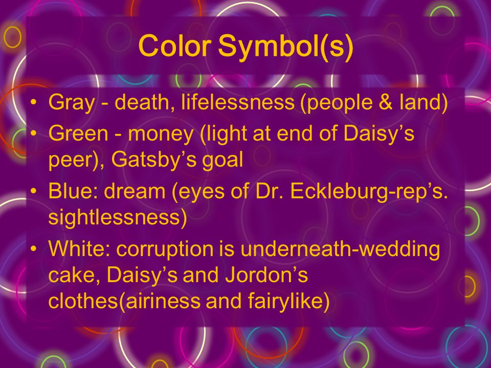 Color Symbol(s) Gray - death, lifelessness (people & land)