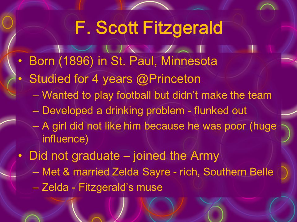 F. Scott Fitzgerald Born (1896) in St. Paul, Minnesota