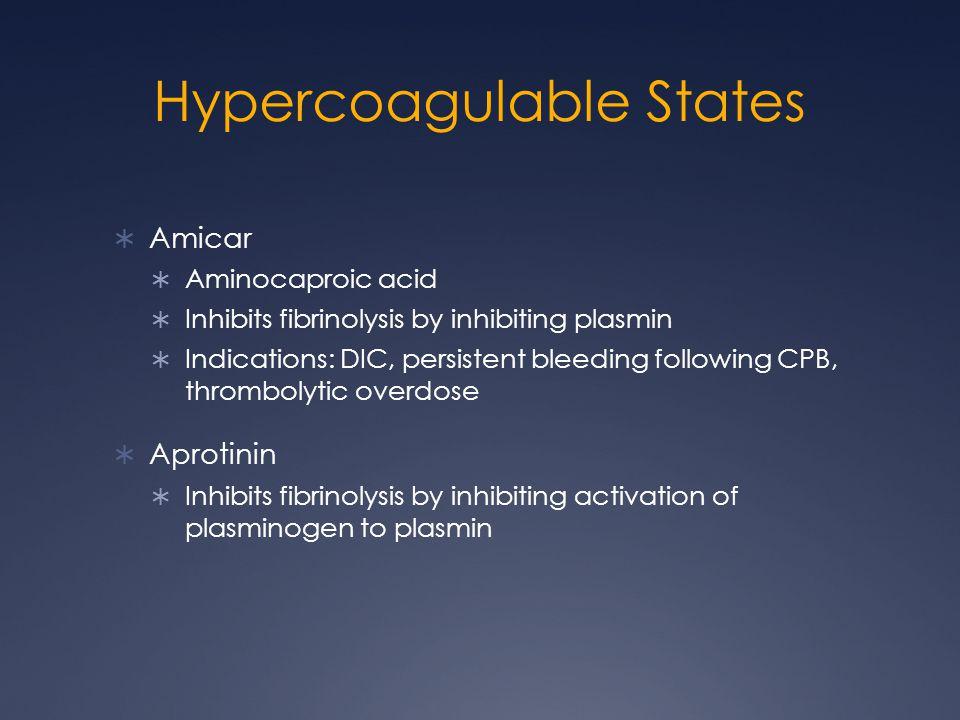 Hypercoagulable States