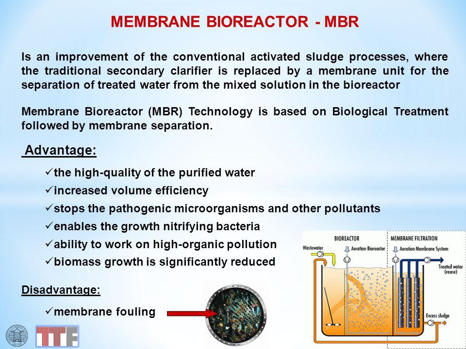 MEMBRANE BIOREACTOR - MBR