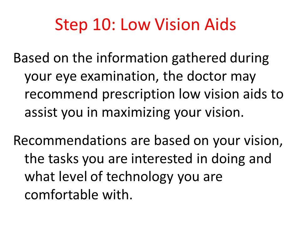 Step 10: Low Vision Aids