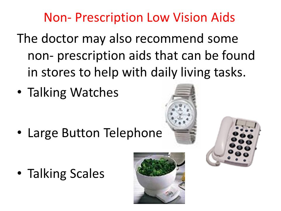 Non- Prescription Low Vision Aids
