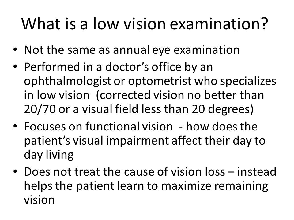 What is a low vision examination