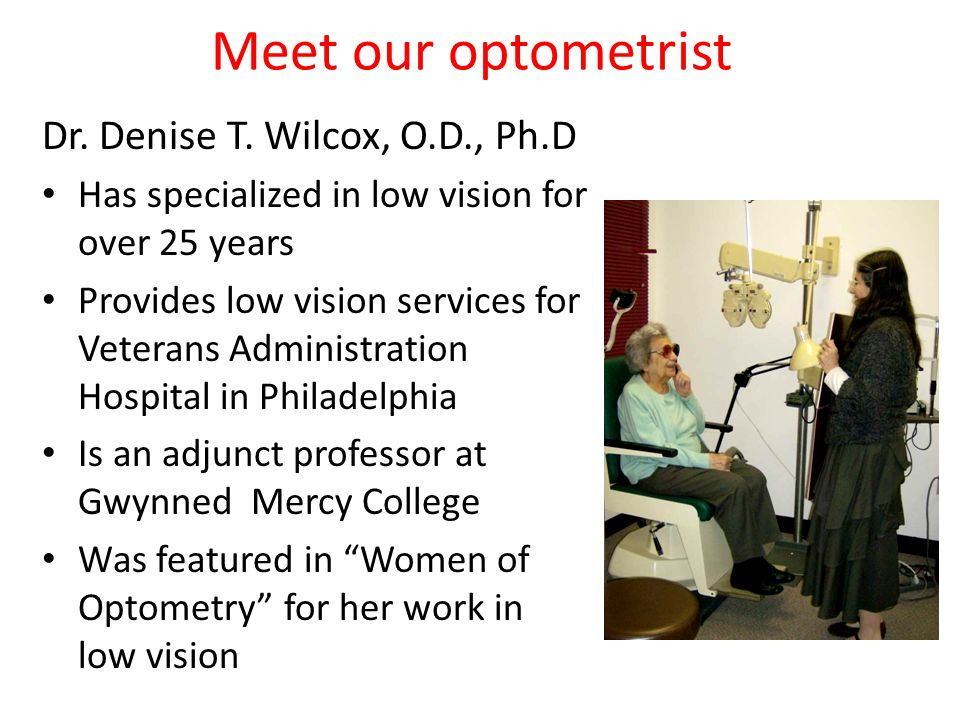 Meet our optometrist Dr. Denise T. Wilcox, O.D., Ph.D