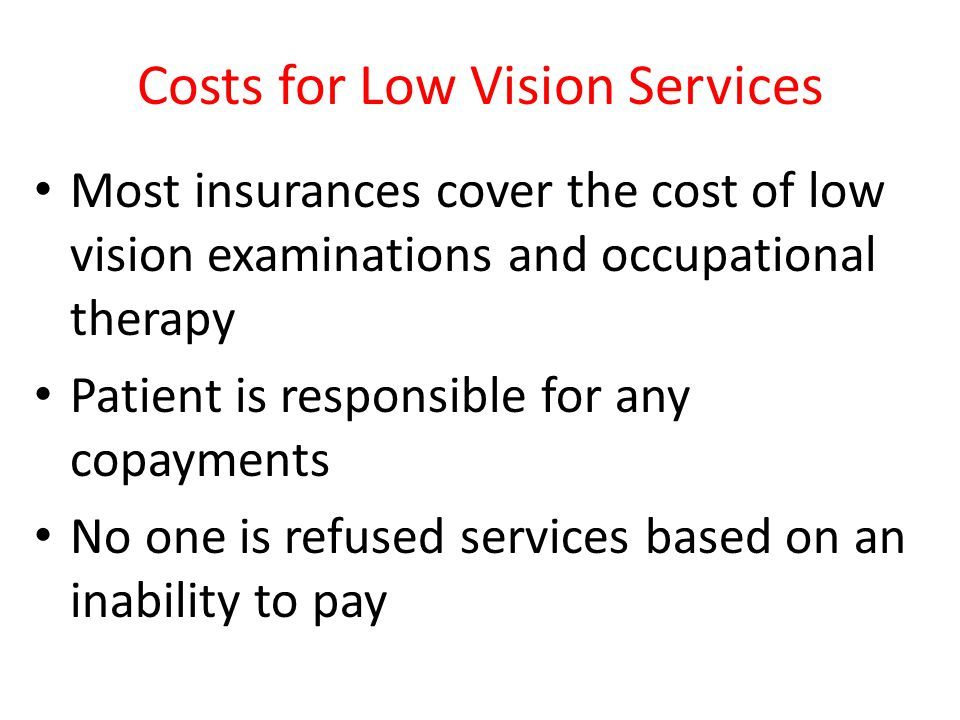 Costs for Low Vision Services