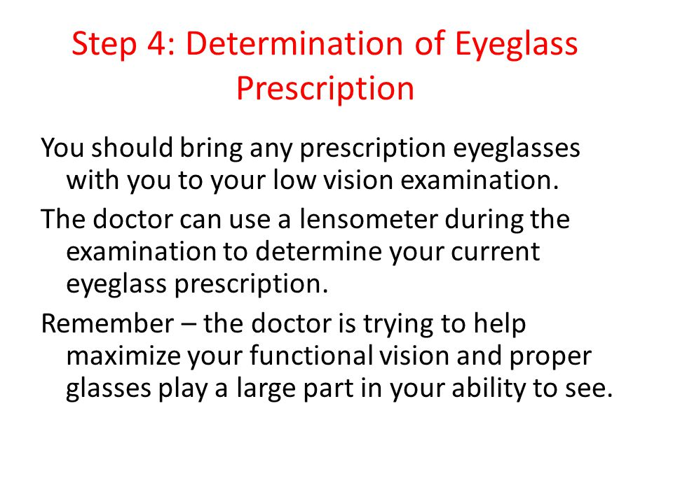 Step 4: Determination of Eyeglass Prescription