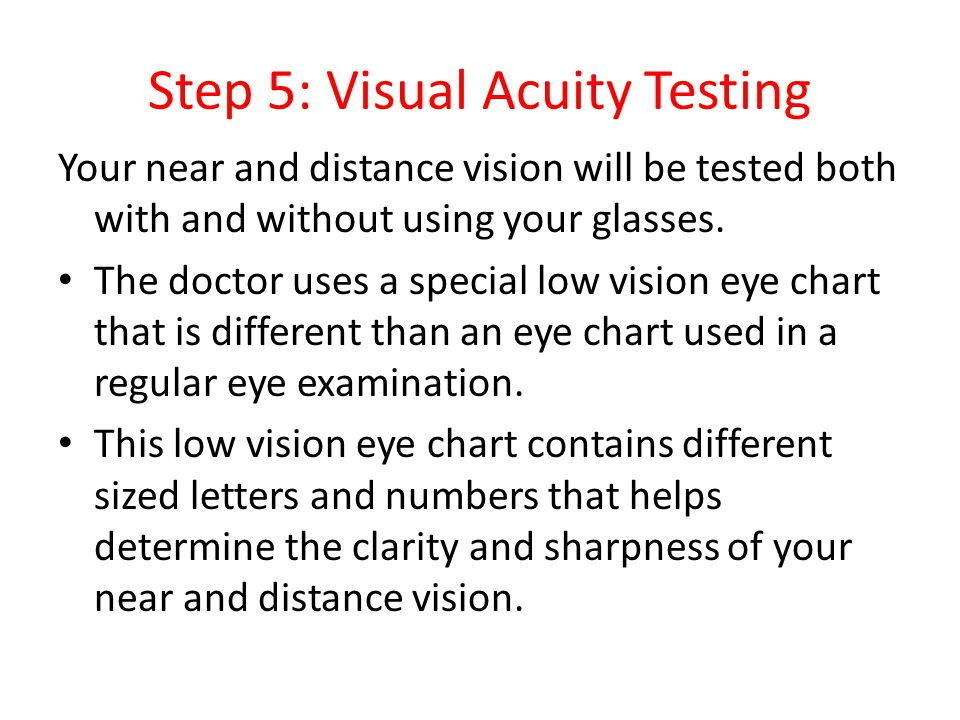 Step 5: Visual Acuity Testing