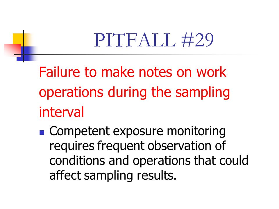 PITFALL #29 Failure to make notes on work