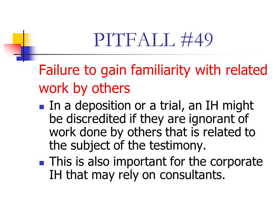 PITFALL #49 Failure to gain familiarity with related work by others