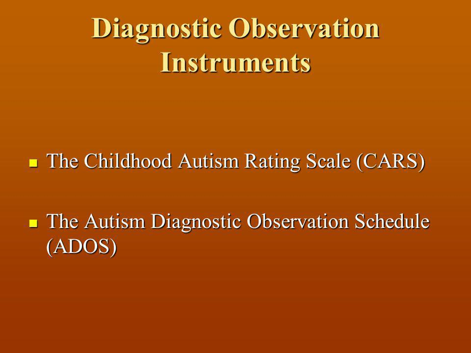 Diagnostic Observation Instruments