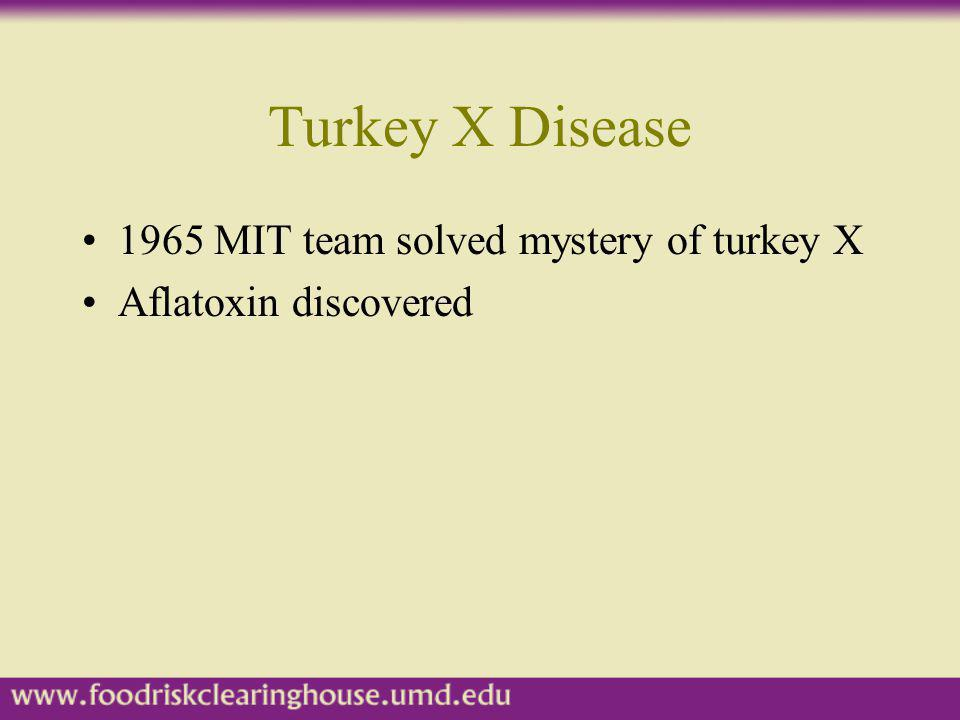 Turkey X Disease 1965 MIT team solved mystery of turkey X