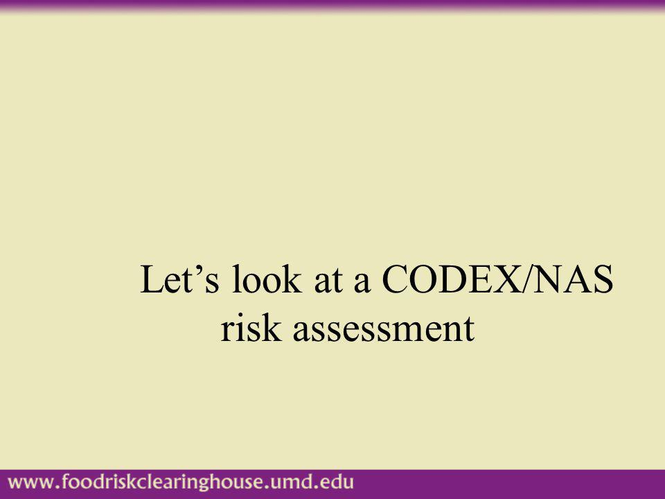 Let's look at a CODEX/NAS risk assessment