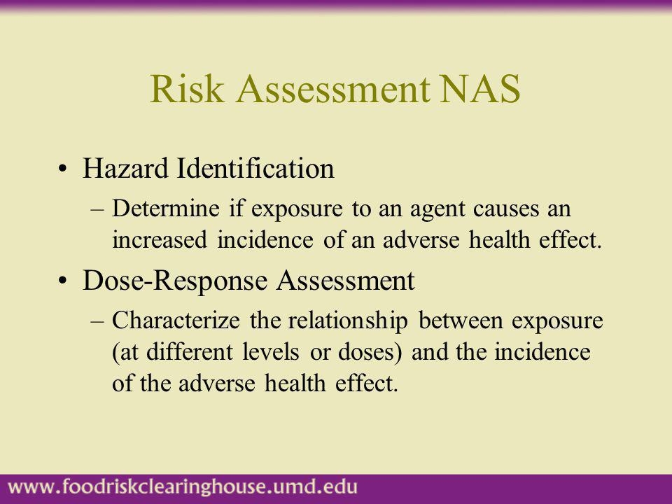 Risk Assessment NAS Hazard Identification Dose-Response Assessment