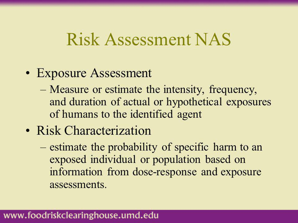 Risk Assessment NAS Exposure Assessment Risk Characterization