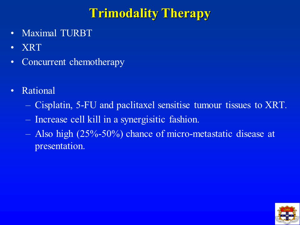 Trimodality Therapy Maximal TURBT XRT Concurrent chemotherapy Rational