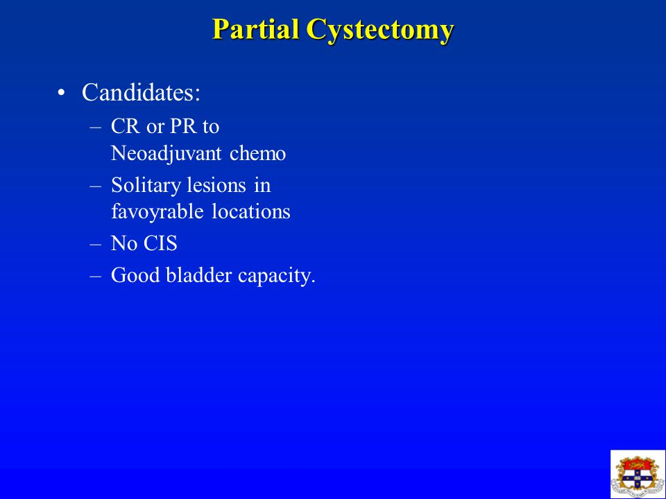 Partial Cystectomy Candidates: CR or PR to Neoadjuvant chemo